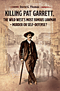 Killing-Pat-Garrett-The-Wild-Wests-Most-Famous-Lawman